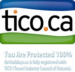 You Are Protected 100% - Netholidays.ca is fully registered with TICO (Travel Industry Council of Ontario).